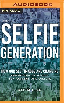 Selfie Generation, The