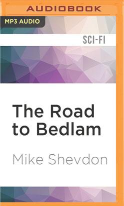 Road to Bedlam, The