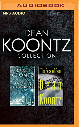 Dean Koontz - Collection: Innocence & The Face of Fear