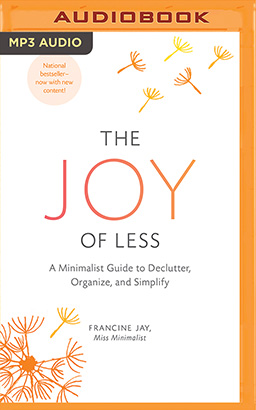 Joy of Less, The