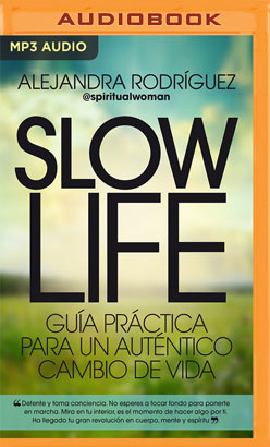 Slow Life (Narración en Castellano) (Spanish Edition)