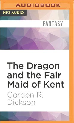Dragon and the Fair Maid of Kent, The