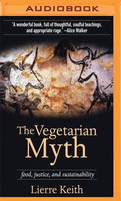 Vegetarian Myth, The