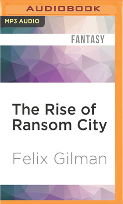 Rise of Ransom City, The