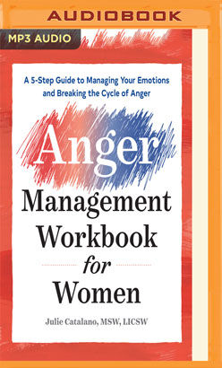 Anger Management Workbook for Women, The
