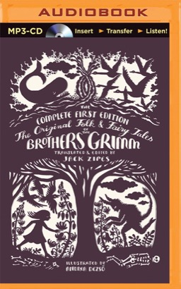 Original Folk and Fairy Tales of the Brothers Grimm, The