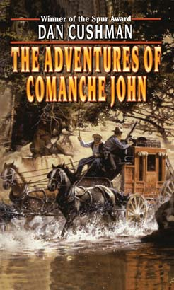 Adventures of Comanche John, The