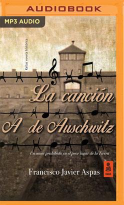 La canción de Auschwitz (Narración en Castellano)