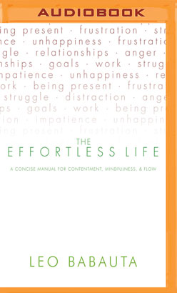 Effortless Life, The