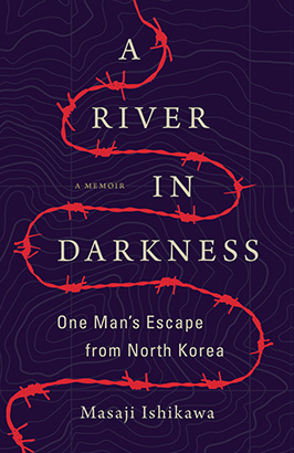 River in Darkness, A