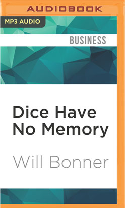 Dice Have No Memory