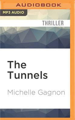 Tunnels, The