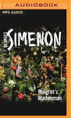 Maigret's Madwoman