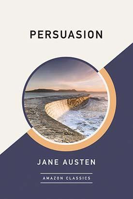 Persuasion (AmazonClassics Edition)