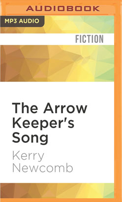 Arrow Keeper's Song, The
