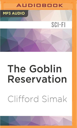Goblin Reservation, The