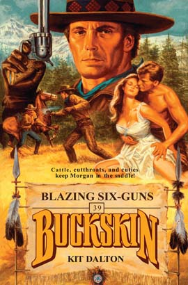 Buckskin Double: Blazing Six-Guns/Six-Gun Kill