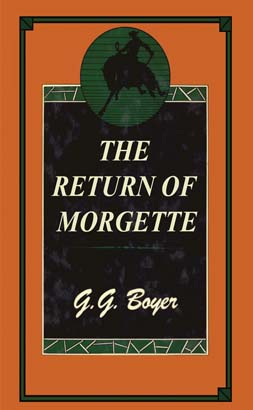 Return of Morgette, The