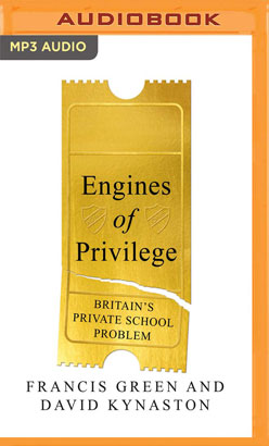 Engines of Privilege