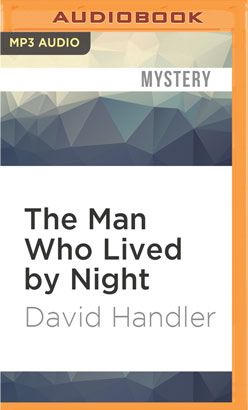 Man Who Lived by Night, The