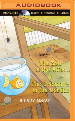 Zoo in the Attic & The Treasure in the Garden, The