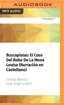 Buscapistas: El Caso Del Robo De La Mona Louisa (Narración en Castellano)