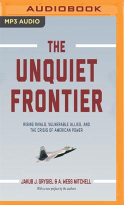 Unquiet Frontier, The