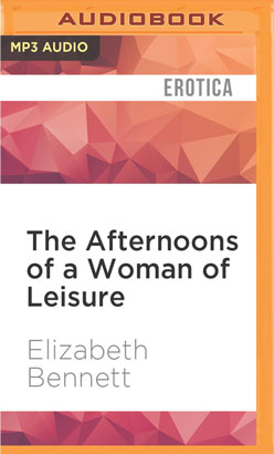 Afternoons of a Woman of Leisure, The