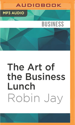 Art of the Business Lunch, The