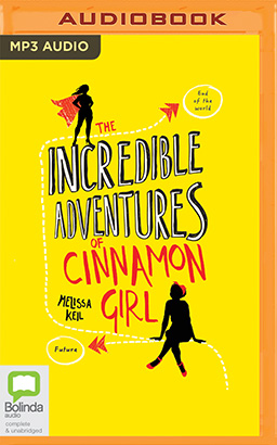 Incredible Adventures of Cinnamon Girl, The