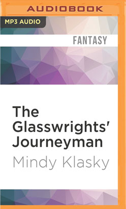 Glasswrights' Journeyman, The