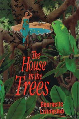 House in the Trees, The
