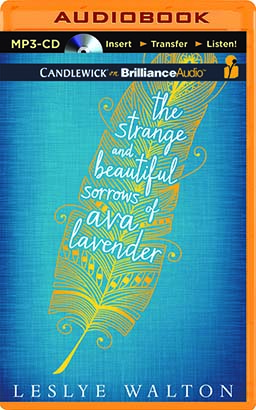 Strange and Beautiful Sorrows of Ava Lavender, The