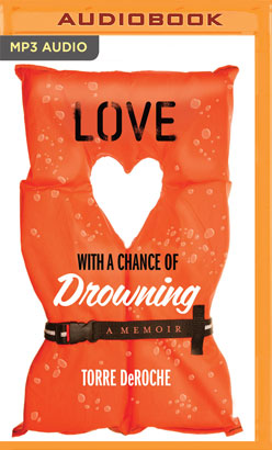 Love With a Chance of Drowning