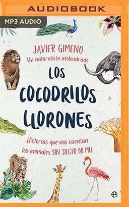 Los Cocodrilos Llorones (Narración en Castellano)