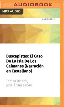 Buscapistas: El Caso De La Isla De Los Caimanes (Narración en Castellano)