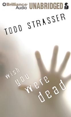 Wish You Were Dead