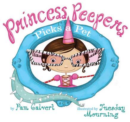 Princess Peepers Picks a Pet