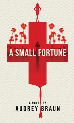 Small Fortune, A