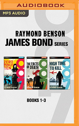 Raymond Benson - James Bond Series: Books 1-3