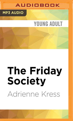 Friday Society, The