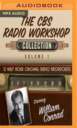CBS Radio Workshop, Collection 1, The