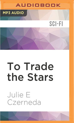 To Trade the Stars