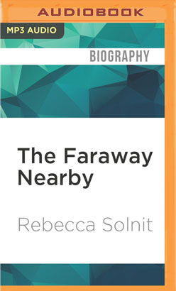 Faraway Nearby, The