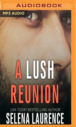 Lush Reunion, A