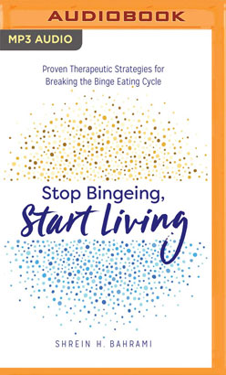 Stop Bingeing, Start Living