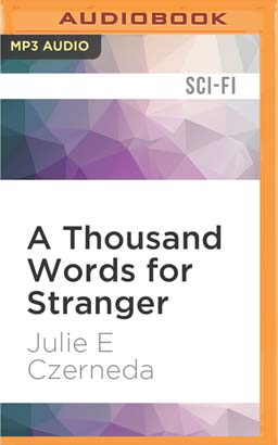 Thousand Words for Stranger, A