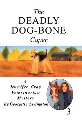 Deadly Dog-Bone Caper, The