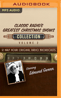Classic Radio's Greatest Christmas Shows Collection 2