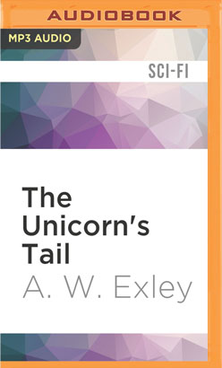 Unicorn's Tail, The